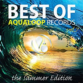 Various Artists-Best Of Aqualoop, Vol. 7 (The Summer Edition)