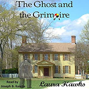 The Ghost and the Grimoire Audiobook