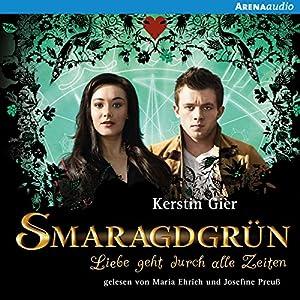 Smaragdgrün (Liebe geht durch alle Zeiten 3) Audiobook