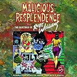 Malicious Resplendence, Robert Williams, 1560973668