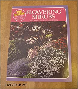 Book Top-rated flowering shrubs and how to use them in your garden