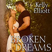 Broken Dreams: Broken, Book 2 | Kelly Elliott