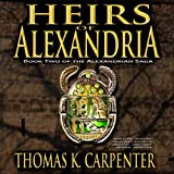Heirs of Alexandria: Alexandrian Saga, #2