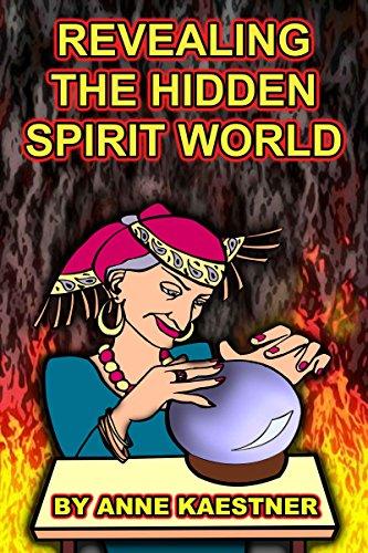 Revealing The Hidden Spirit World]()