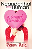 Neanderthal Seeks Human: A Smart Romance (Knitting in the City) (Volume 1)