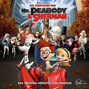 Die Abenteuer von Mr. Peabody & Sherman Hörspiel