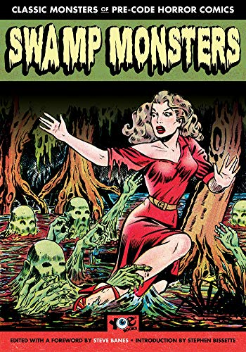 Pdf Graphic Novels Swamp Monsters (Chilling Archives of Horror Comics)
