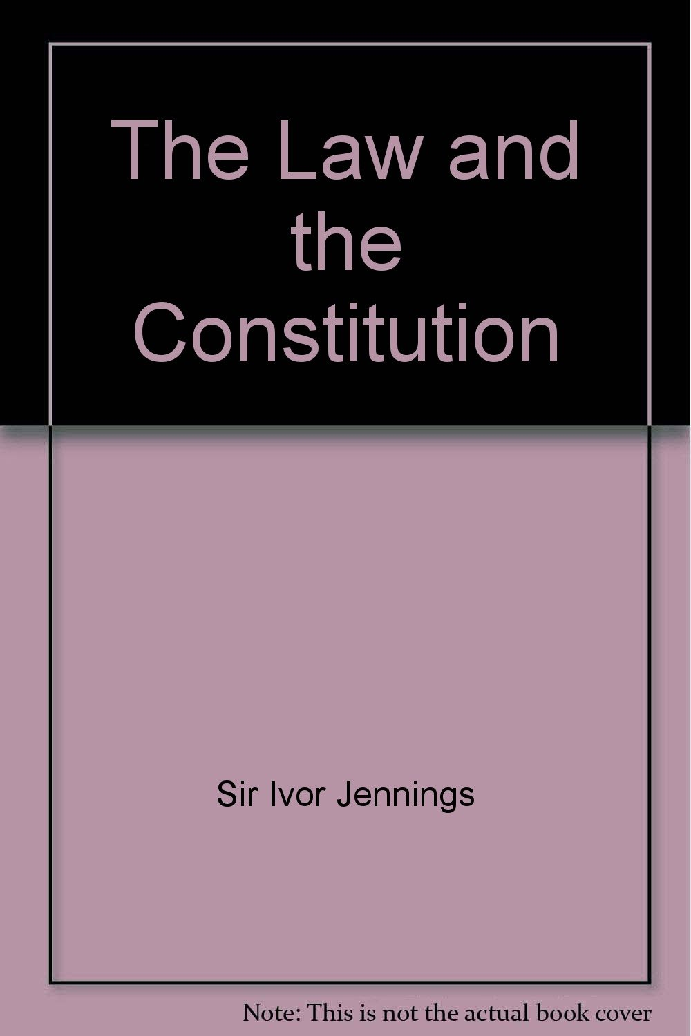 sir ivor jennings the law and the constitution 5th edition