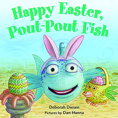 Happy Easter, Pout-Pout Fish (A Pout-Pout Fish Mini Adventure)]()