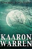 Cemetery Dance Select: Kaaron Warren