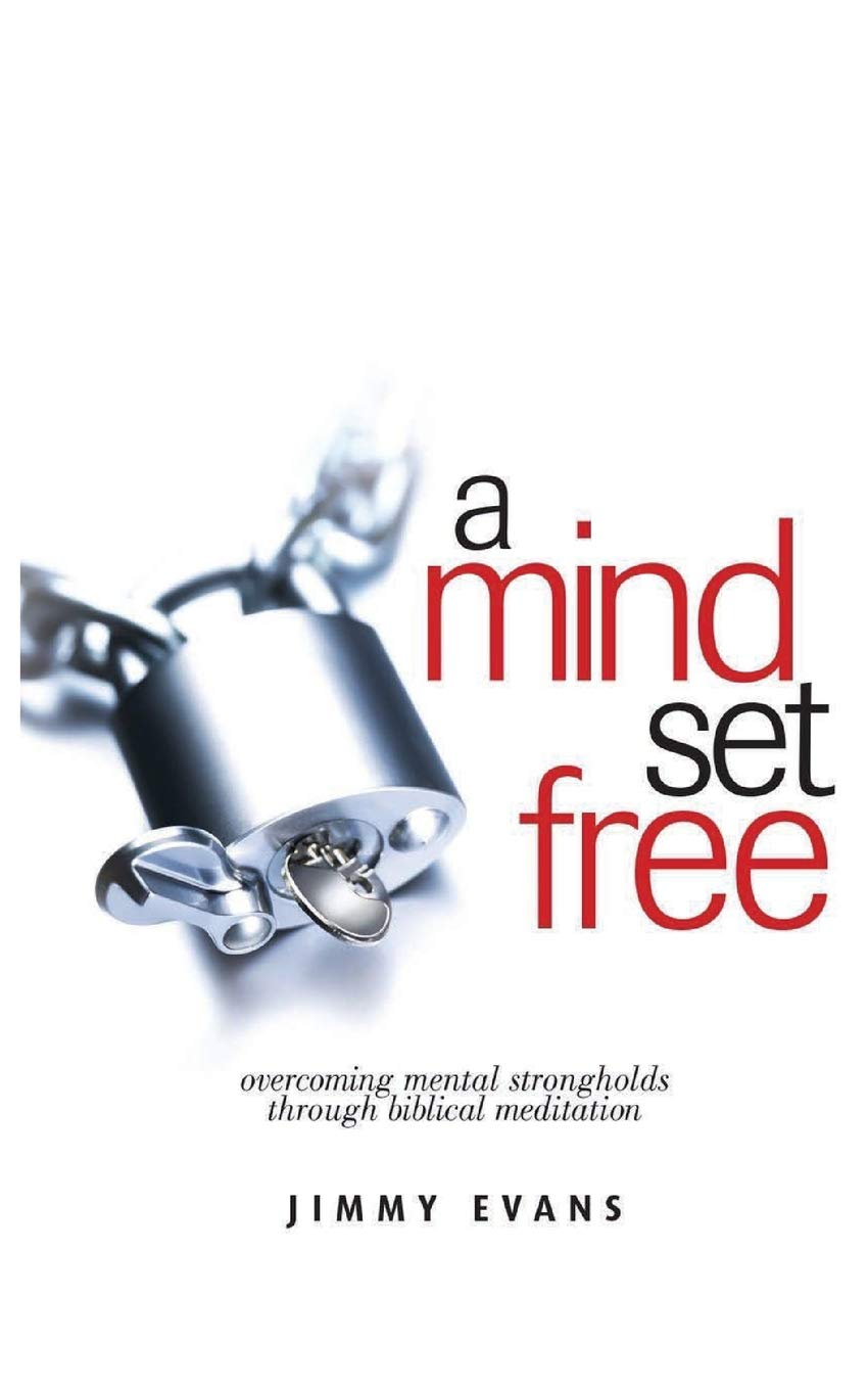 Mind Set Free Overcoming Strongholds