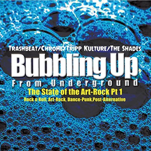 Bubbling Up from Underground: The State of Art-Rock, Pt. 1 [Explicit]