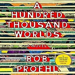 A Hundred Thousand Worlds