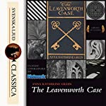 The Leavenworth Case (Mr. Gryce 1) | Anna Katharine Green