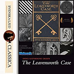 The Leavenworth Case (Mr. Gryce 1)