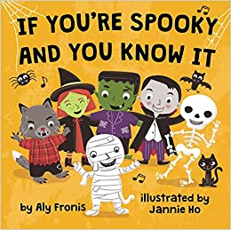 If You're Spooky And You Know It por Aly Fronis epub