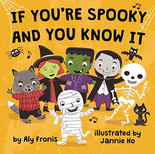 If You're Spooky and You Know It -