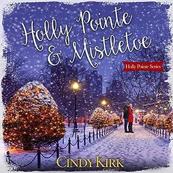 Amazoncom Holly Pointe Mistletoe Audible Audio Edition Cindy