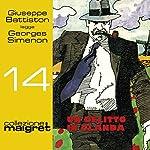 Un delitto in Olanda (Maigret 14) | Georges Simenon