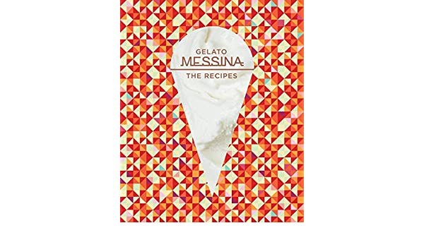 Gelato Messina: The Recipes: Amazon.es: Nick Palumbo: Libros en idiomas extranjeros