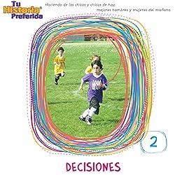 Decisiones 2 [Decisions 2 (Texto Completo)]