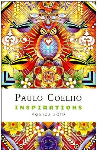 Agenda Coelho 2010 - Inspirations (French Edition): PAULO ...