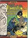 Pemberton, c'est rien qu'un menteur par Sirius