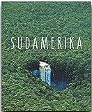 SÜDAMERIKA - Ein Premium***-Bildband in stabilem Schmuckschuber mit 224 Seiten und über 350 Abbildungen - STÜRTZ Verlag