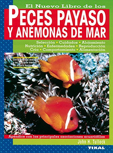 Descargar Libro Peces Payaso Y Anemonas Mar John H. Tullock