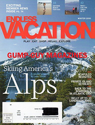 Skiiing America's Alps: A Winter Getaway in Lake Tahoe / Acapulco Revisited / Private Island Retreats / Back to the Boardwalk in Atlantic City / Belly Up to 10 Landmark Bars (Endless Vacation, Winter 2010)