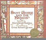 img - for Saint George and the Dragon [Library Binding] [1984] (Author) Margaret Hodges, Trina Schart Hyman book / textbook / text book