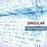 Singular Audiobook by David F. Porteous Narrated by David F. Porteous