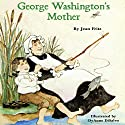 George Washington's Mother Audiobook by Jean Fritz Narrated by B.J. Ward