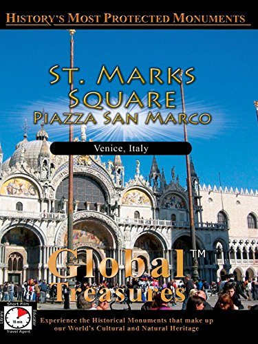 Global Treasures - Saint Mark's Square - Piazza San Marco - Venice, Italy
