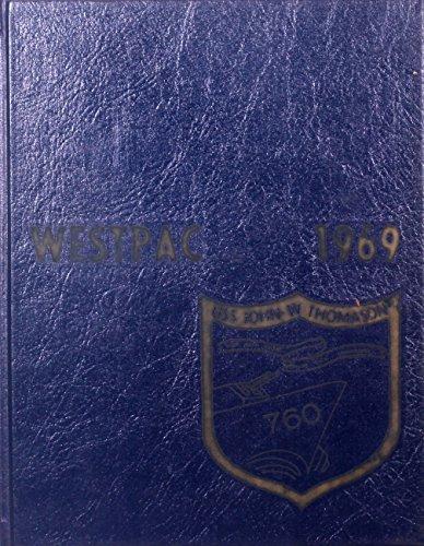 USS John W Thomason (DD-760) Navy Cruise Book 1969 Vietnam Era
