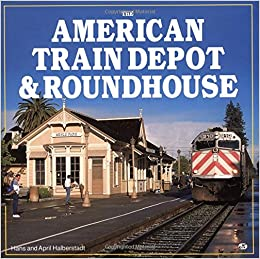 train depots and roundhouses motorbooks classic