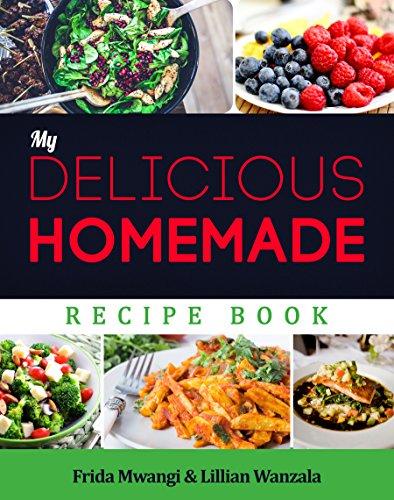 My Delicious Homemade Recipe Book
