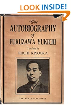 the autobiography of yukichi fukuzawa Autobiography of fukuzawa yukichi by kiyooka eiichi (translator), fukuzawa yukichi, albert craig (illustrator) starting at $2000 autobiography of fukuzawa yukichi has 1 available editions.