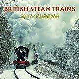 2017 Calendar: British Steam Trains
