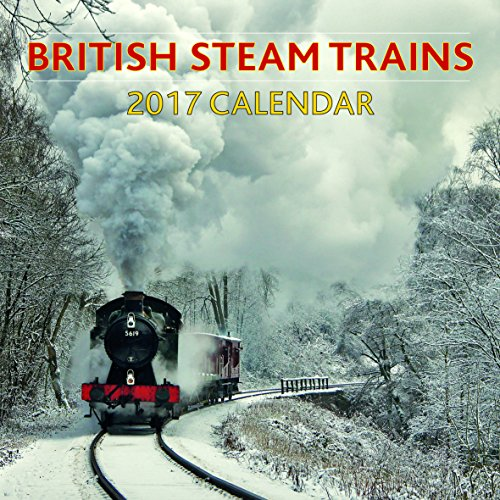 - 2017 Calendar: British Steam Trains