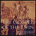 The Gospel of the Twin | Ron Cooper