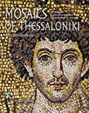 Mosaics of Thessaloniki: 4th to 11th Century