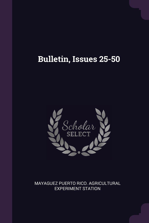 Read Online Bulletin, Issues 25-50 PDF