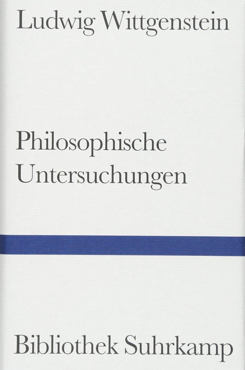 Philosophische Untersuchungen Gebundenes Buch – 22. September 2003 Ludwig Wittgenstein Suhrkamp Verlag 3518223720 20.