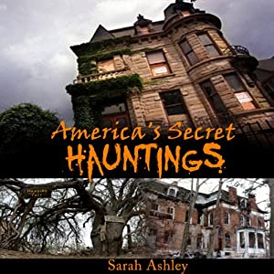 America's Secret Hauntings Audiobook