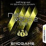 Endgame (Netwars 2 - Totzeit 6) | M. Sean Coleman