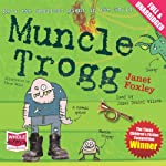 Muncle Trogg   Janet Foxley