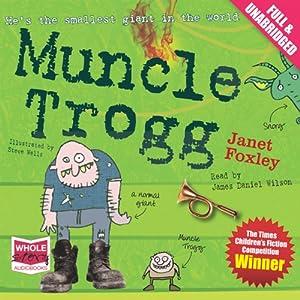 Muncle Trogg Audiobook