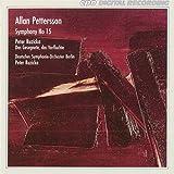 Allan Pettersson Symphony No. 15; Peter Ruzicka Das Gesegnete das Verfluchte