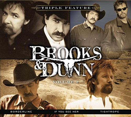 Brooks & Dunn - Brooks & Dunn - Triple Feature, Volume 2 (Borderline/if You See Her/tight Rope) - Zortam Music
